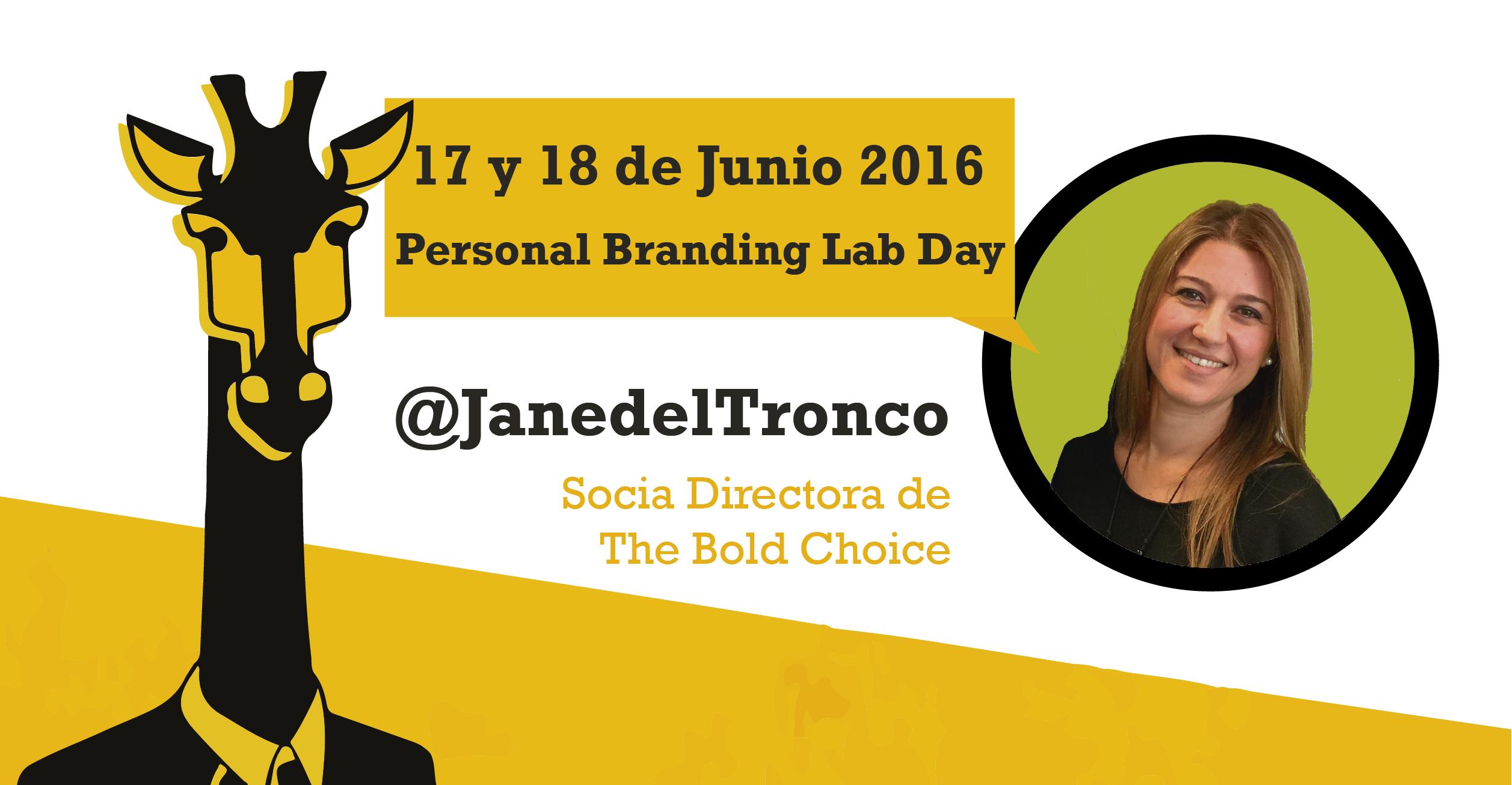 Videopost con Jane R. del Tronco: Marca Personal en el Personal Branding Lab Day