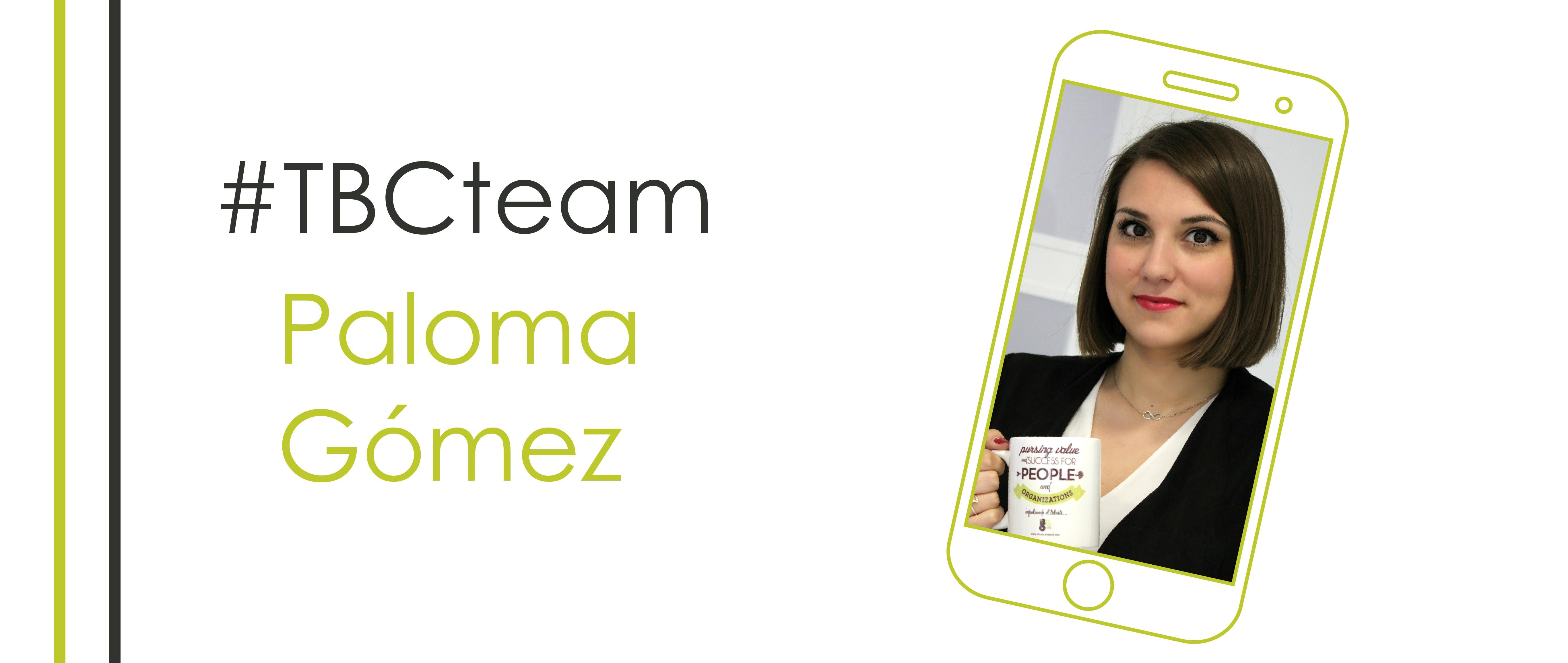 Hoy en el #TBCteam: Paloma Gómez