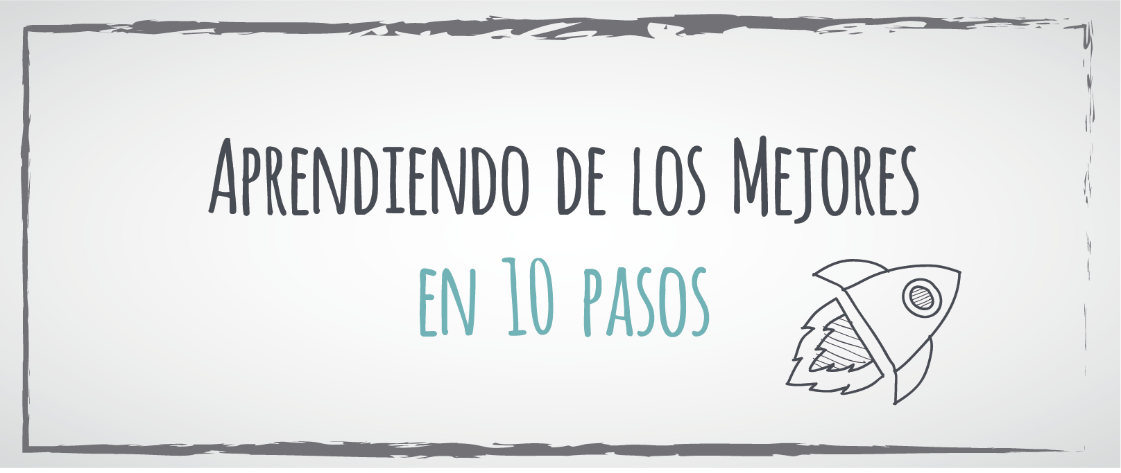 «Aprendiendo de los mejores en 10 pasos» por Francisco Alcaide