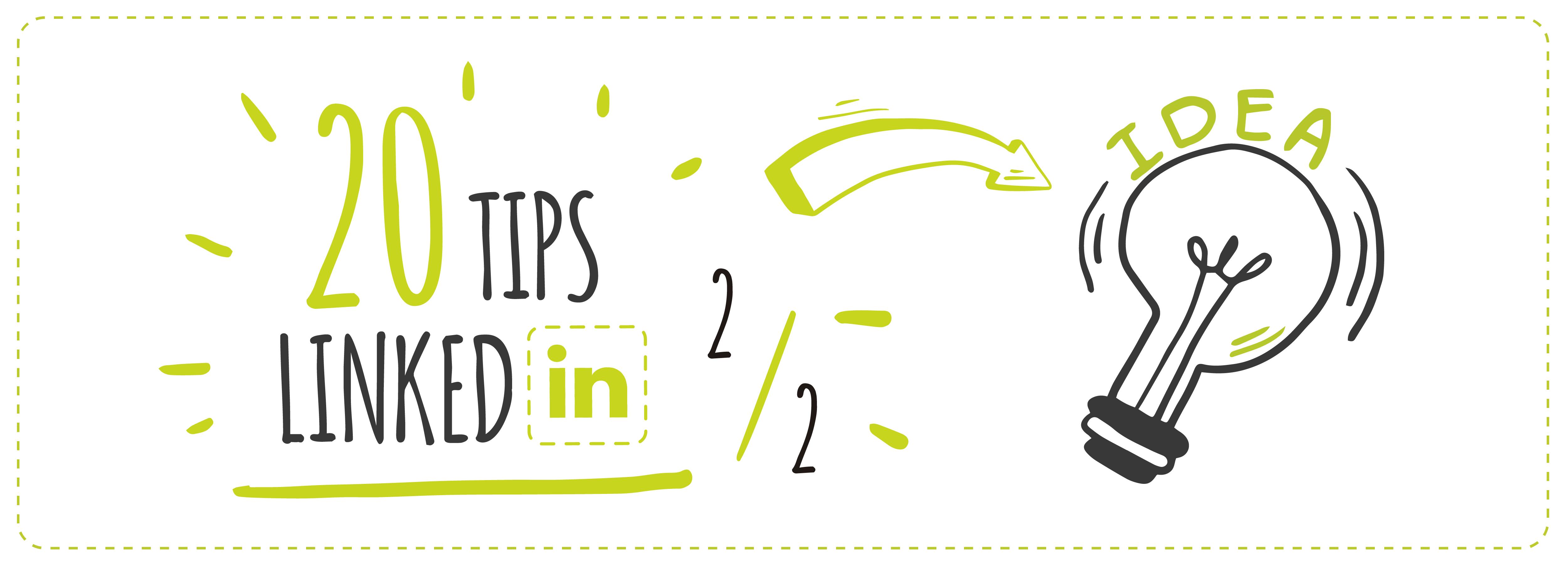 20 TIPS para sacar el máximo de LinkedIN (2/2)