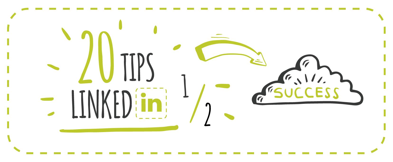 20 TIPS para sacar el máximo de LinkedIN (1/2)