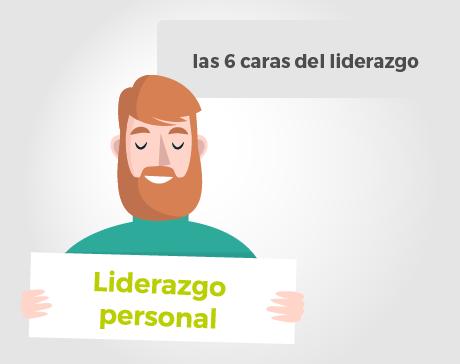 Las 6 caras del liderazgo: Liderazgo Personal (1/6)